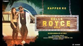 Rolls Royce Beda Kannada Rap | HD Video | Rapper Ro | DJ Lethal A | Mruthyunjai M J