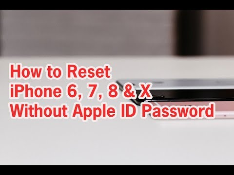 How to Reset iPhone 6, 7, 8 & X Without Apple ID Password