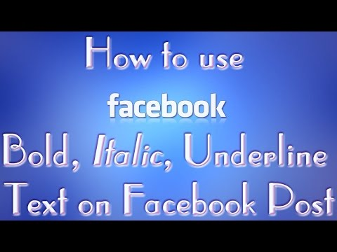 How to use Bold, Italic, Underline Text on Facebook Post 2016