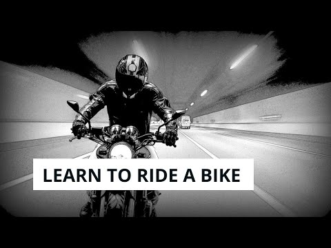 Learn to Drive a Bike