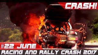 Racing and Rally Crash Compilation Week 22 June 2017