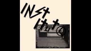 Institute - Giddy Boys 7'' (Full EP)