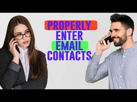 Properly Enter Email Contacts