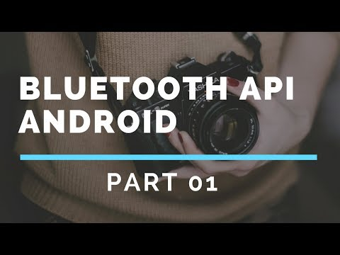 Bluetooth API in Android Studio Part 1 (Introduction)