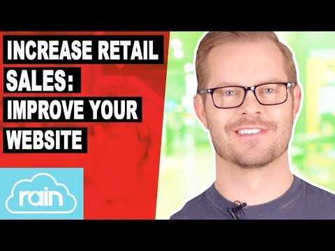 How to Increase Retail Sales: Improve Your Website
