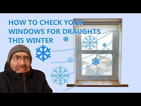 How To Check Your Windows For Draughts This Winter