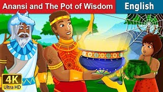 Anansi and The Pot of Wisdom Story | Bedtime Stories | English Fairy Tales
