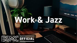 Work & Jazz: Relax Autumn Jazz - Cozy Autumn Cafe Music for Focus, Concentration