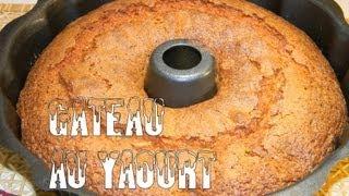 Recette de cuisine: Gateau au yaourt Facile et rapide | How to make a delicious French Yogurt Cake
