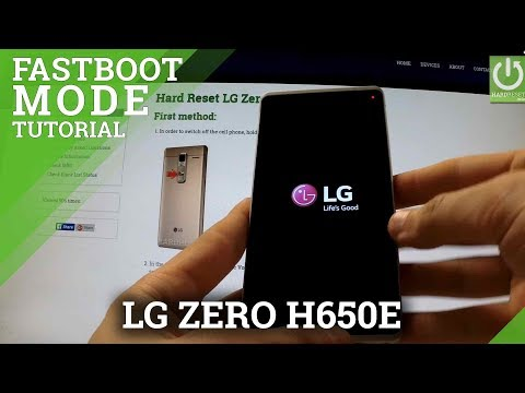 How to open Fastboot Mode LG Zero H650E - Enter and Quit Fastboot