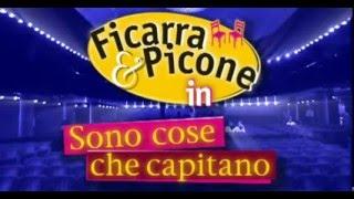 Ficarra e Picone - Sono Cose Che Capitano (Completo)