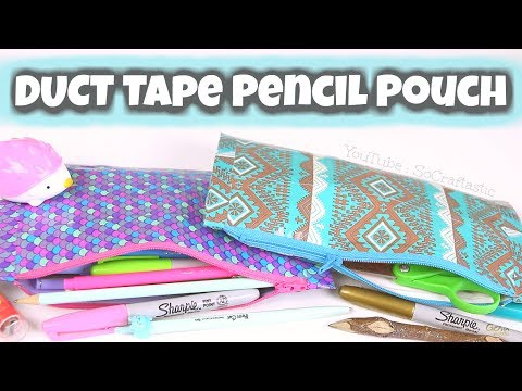 DIY PENCIL POUCH : Duct Tape with Zipper - Back To School How To | SoCraftastic