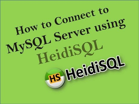 how to connect to mysql server using heidisql full tutorial basic to advance 100% working