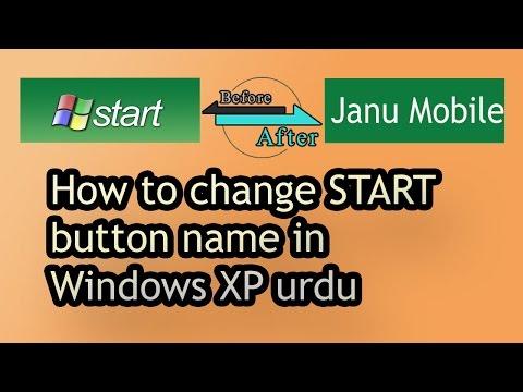 How to change START button name in Windows XP urdu/hindi