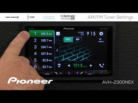 How To - AM/FM Radio on Pioneer AVH-NEX In Dash Receivers 2017