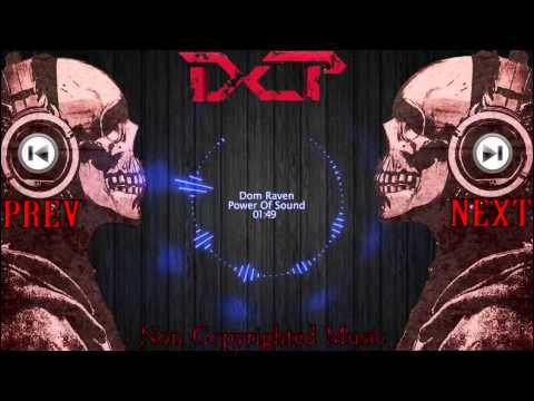 ♫ ★ Non Copyrighted Music! - Dom Raven - Power Of Sound (Electro House)
