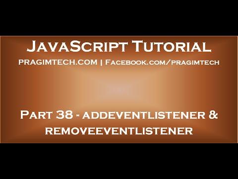 addeventlistener and removeeventlistener in JavaScript