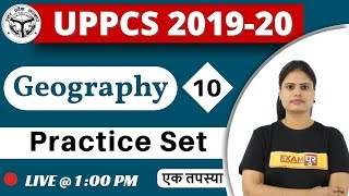 Class-10|| UPPCS 2019-20 ||  Geography (Practice Set) || By Arooshi Maam