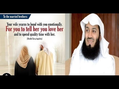 Express love to your Spouse by {Mufti Ismail Menk}