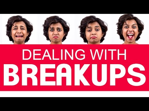 India Reacts   How to deal with a break up?