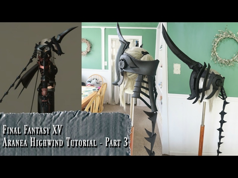 Aranea Highwind Cosplay Tutorial - Part 3