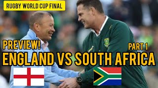 PREVIEW! (Part 1) - England vs South Africa - Rugby World Cup FINAL #England #Springboks #RWC2019
