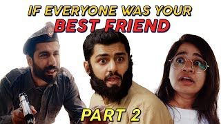 If Everyone was your Best Friend (Part 2)   MangoBaaz