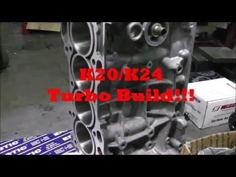 New motor build K20/k24 Turbo