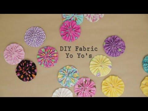 DIY Fabric Yo Yo's