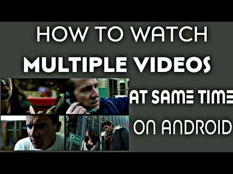 How To Watch Multiple Videos At Once On Any Android Device