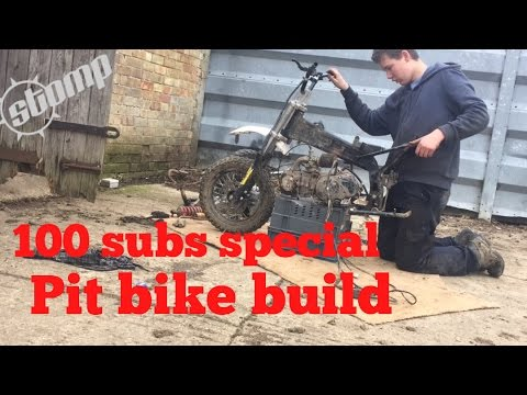 Pit Bike Build ( 100 Subs Special )