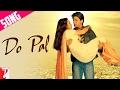 Do Pal Song Veer Zaara Shahrukh Khan Preity Zinta