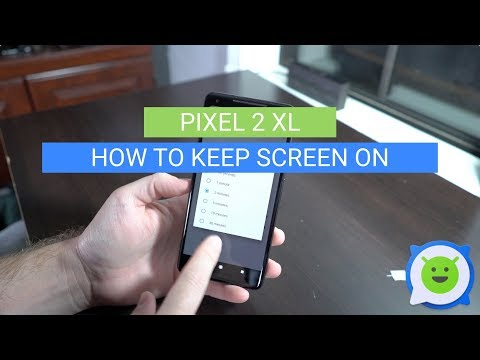 Pixel 2 XL: How to Keep Screen On
