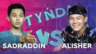 Tynda: Sadraddin vs Alisher