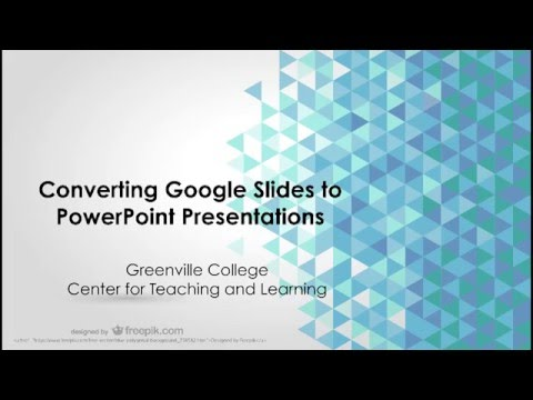 Converting Google Slides to PowerPoint Presentations