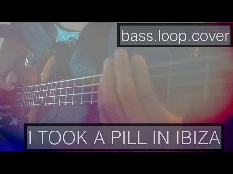 Mike Posner - I Took A Pill In Ibiza [bass.loop.cover]