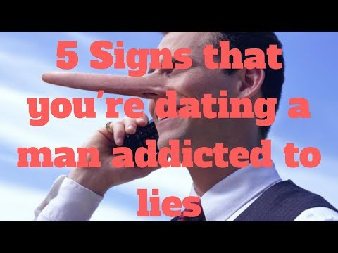 5 Signs that you're dating a man addicted to lies