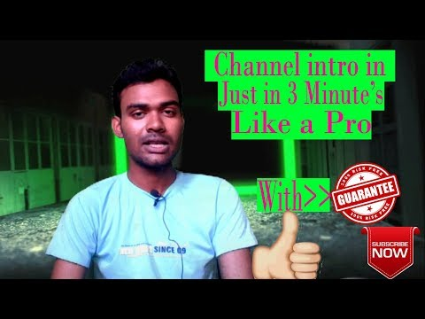 How to Create a YouTube channel intro video within 3 minute ।। intro video