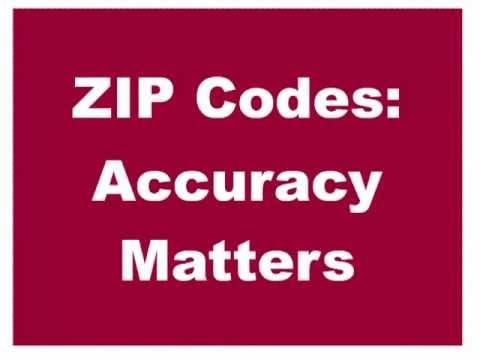 ZIP Code Accuracy Matters