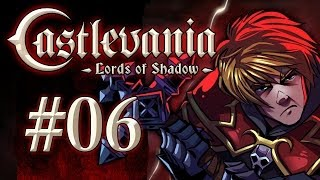 Castlevania: Lords of Shadow Gameplay / Walkthrough w/ SSoHPKC Part 6 - Is This Death?