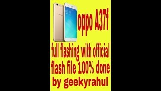 OPPO A37FW Flashing Tutorial & Download Firmware Videos & Books