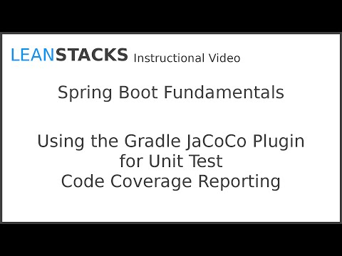 Using the Gradle JaCoCo Plugin for Unit Test Code Coverage Reporting