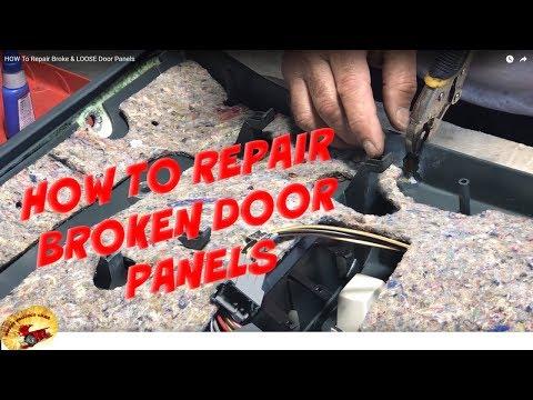 Best Method To Repair Broke & LOOSE Door Panels