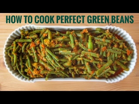 How to cook perfect green beans