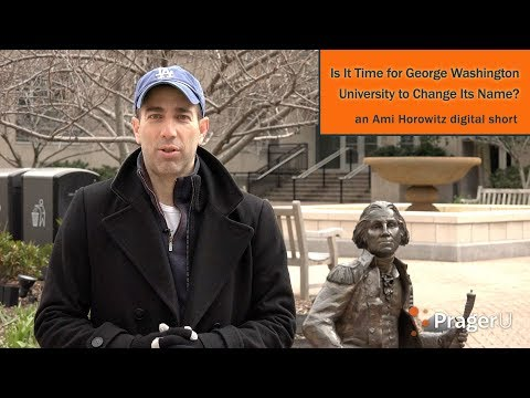 Is It Time for George Washington University to Change Its Name?
