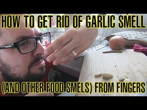 How To Get Rid Of Garlic Smell From Fingers (And Other Foods)