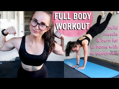 FULL BODY WORKOUT | At Home, No Equipment | Build Strength, Build Muscle, Burn Fat