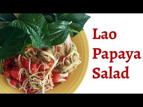 How to Make Lao - Thai Papaya Salad - (ຕຳໝາກຫຸ່ງ = Tam Mak Houng)