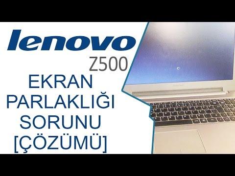 Lenovo Z500 ekran parlaklık sorunu [ÇÖZÜMÜ]