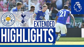 Leicester City 2 Tottenham Hotspur 1 | Extended Highlights